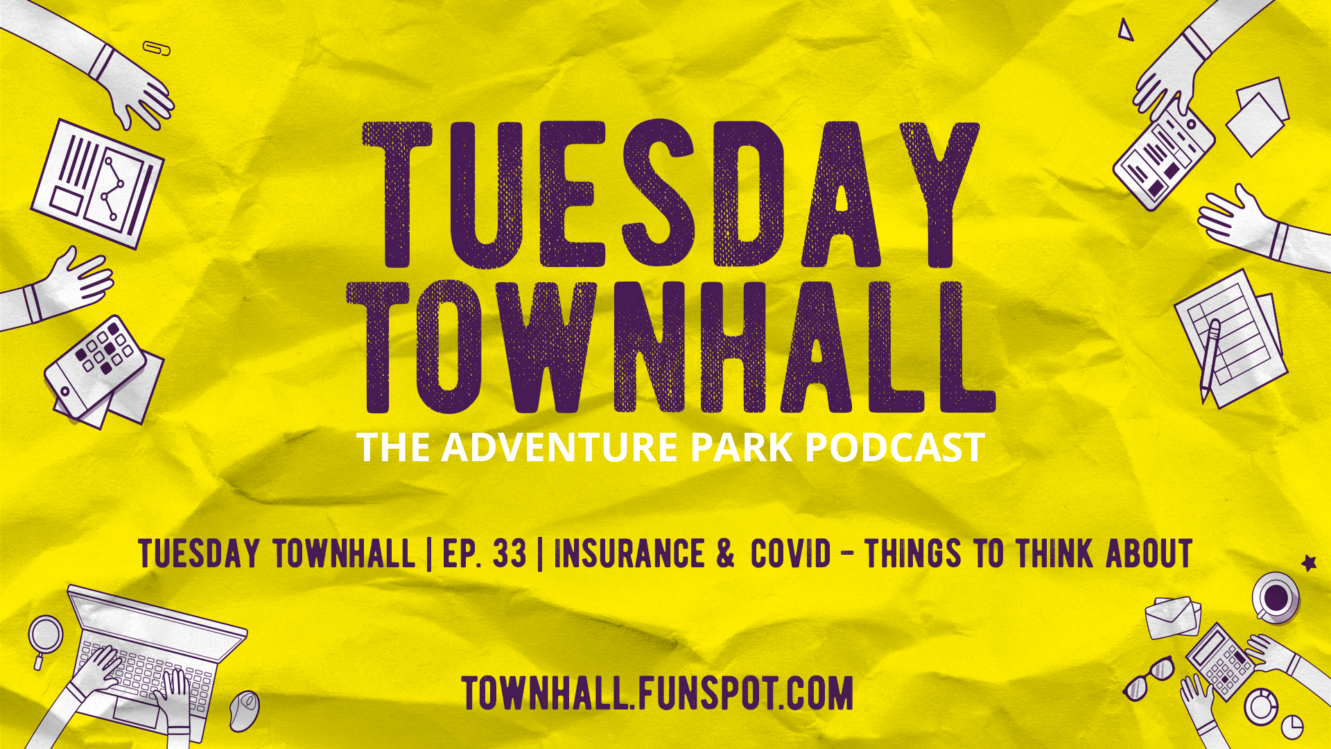 Tuesday Townhall | Ep. 33 | Insurance & COVID – Things to think about